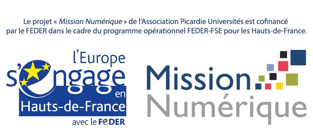 """Le projet """"Mission numérique"""" de l'Association Picardie Université est cofinancé par le FEDER dans le cadre du programme FEDER-FSE pour les Hauts-de-France"""